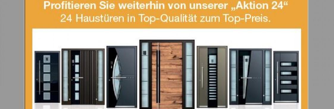 Aktion 24 - 24 Haustüren in Top-Qualität und zu Top-Preisen
